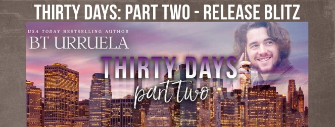 Thirty Days Part Two Release Blitz Banner.jpg